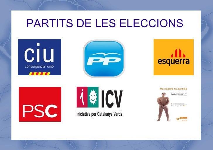PARTITS DE LES ELECCIONS