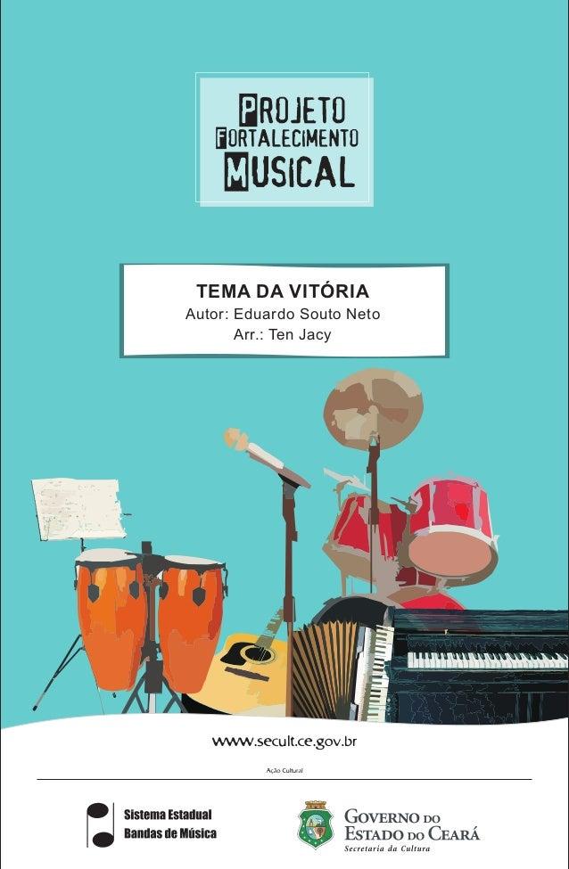 TEMA DA VITÓRIA Autor: Eduardo Souto Neto Arr.: Ten Jacy