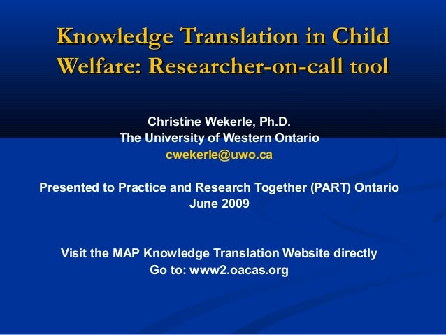 Knowledge Translation in ChildKnowledge Translation in Child Welfare: Researcher-on-call toolWelfare: Researcher-on-call t...