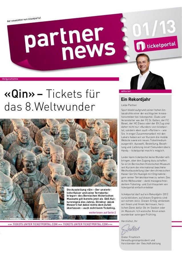 01/13  etportal ter von tick  der newslet  titelgeschichte  «Qin» – Tickets für das 8.Weltwunder  Die Ausstellung «Qin – D...