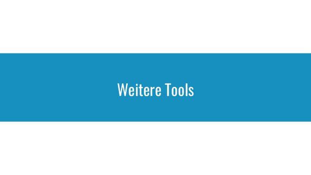 Weitere Tools
