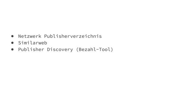 ● Netzwerk Publisherverzeichnis ● Similarweb ● Publisher Discovery (Bezahl-Tool)