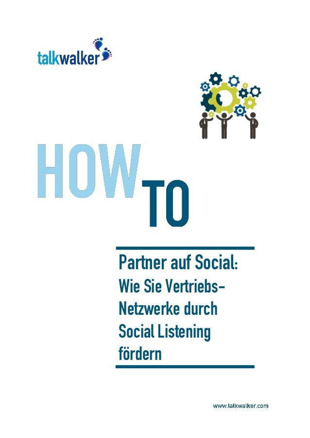 Partner auf Social: Wie Sie Vertriebs- Netzwerke durch Social Listening fördern