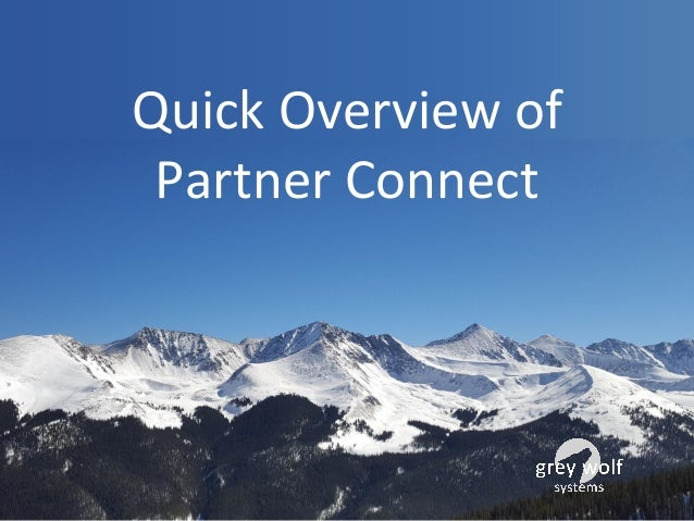 Quick Overview of Partner Connect