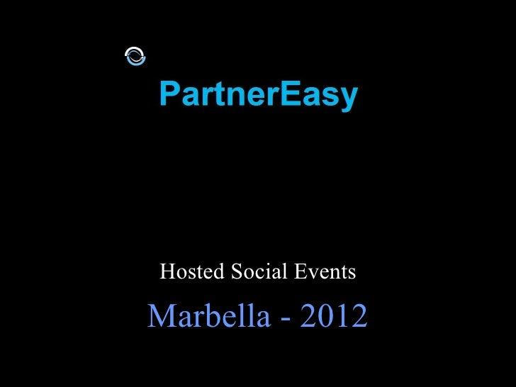 Hosted Social EventsMarbella - 2012