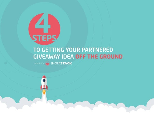 4 Steps to Getting Your Partnered Giveaway Idea Off the Ground 1 Businesses are making $6.50 for every $1.00 they spend wh...
