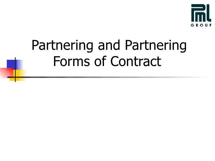 Partnering and Partnering Forms of Contract