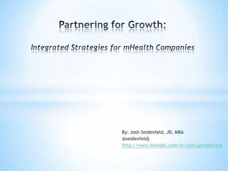 By: Josh Seidenfeld, JD, MBA@seidenfeldjhttp://www.linkedin.com/in/joshuaseidenfeld