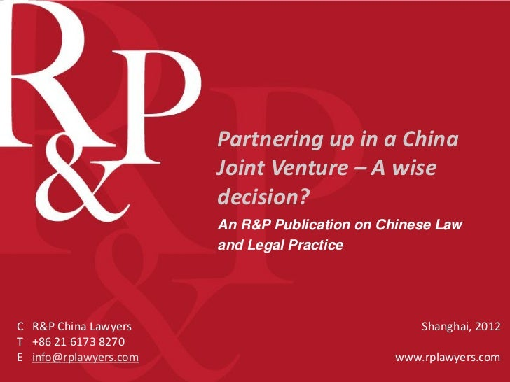 Partnering up in a China                       Joint Venture – A wise                       decision?                     ...
