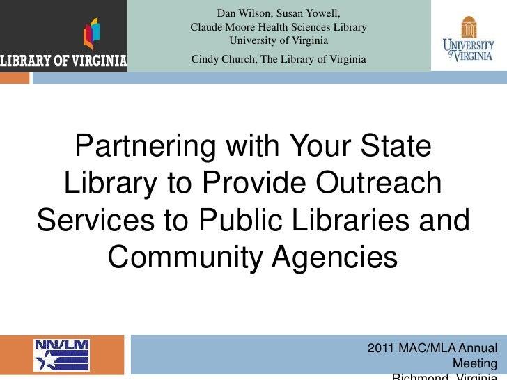 Dan Wilson, Susan Yowell, Claude Moore Health Sciences LibraryUniversity of Virginia <br />Cindy Church, The Library of Vi...