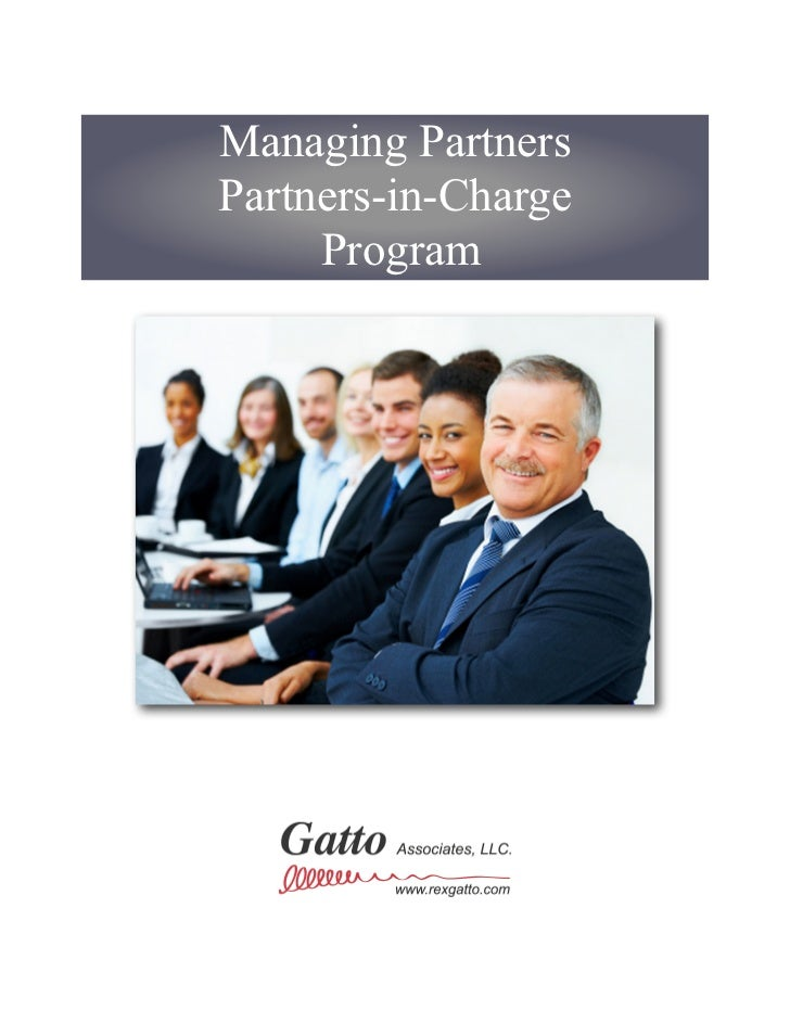 Managing PartnersPartners-in-Charge     Program