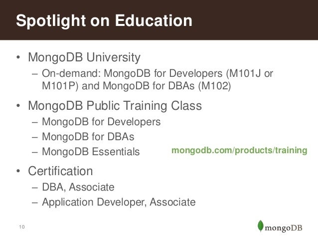 Certificates will include a unique license number that can be verified through MongoDB University's website. According to The Group's analysis of LinkedIn® member profiles, MongoDB is the most popular NoSQL database and now accounts for 49 percent of all mentions of NoSQL technologies.