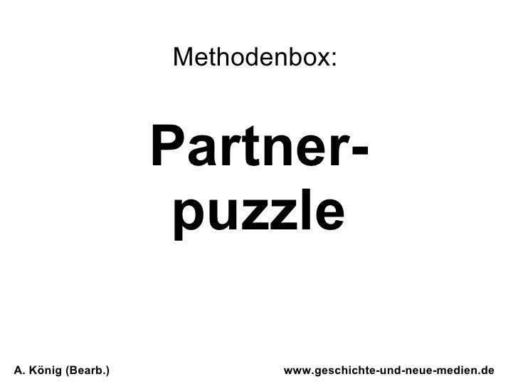 Partner-puzzle www.geschichte-und-neue-medien.de A. König (Bearb.) Methodenbox: