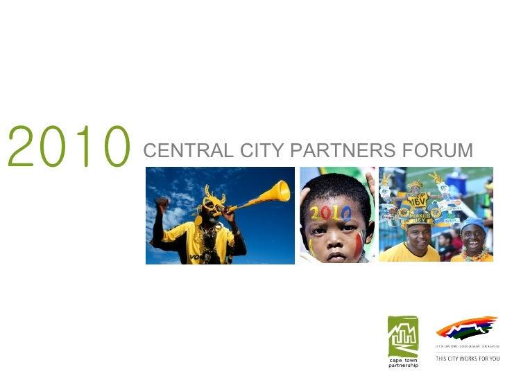 2010 CENTRAL CITY PARTNERS FORUM