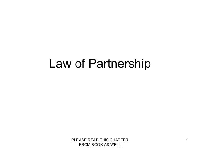 PLEASE READ THIS CHAPTERFROM BOOK AS WELL1Law of Partnership