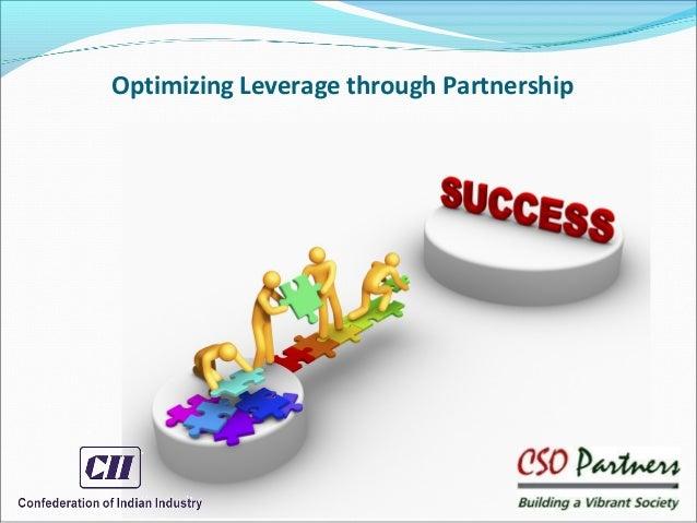 Optimizing Leverage through Partnership