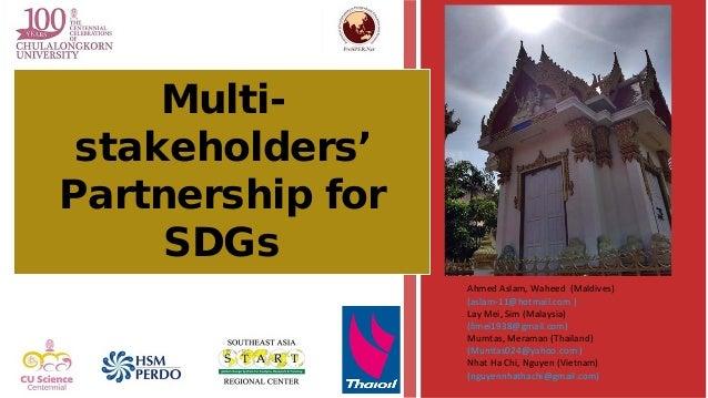 Ahmed Aslam, Waheed (Maldives) (aslam-11@hotmail.com ) Lay Mei, Sim (Malaysia) (limei1938@gmail.com) Mumtas, Meraman (Thai...