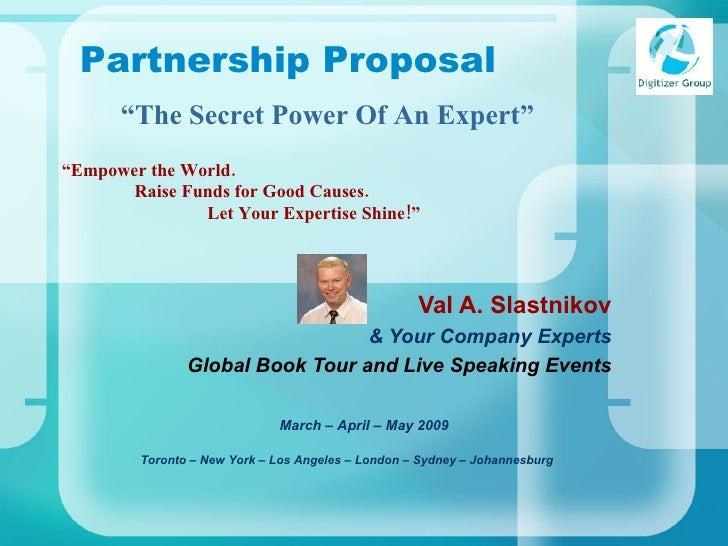 """"""" Empower the World.   Raise Funds for Good Causes. Let Your Expertise Shine!"""" Val A. Slastnikov & Your Company Experts Gl..."""