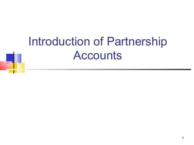 1 Introduction of Partnership Accounts