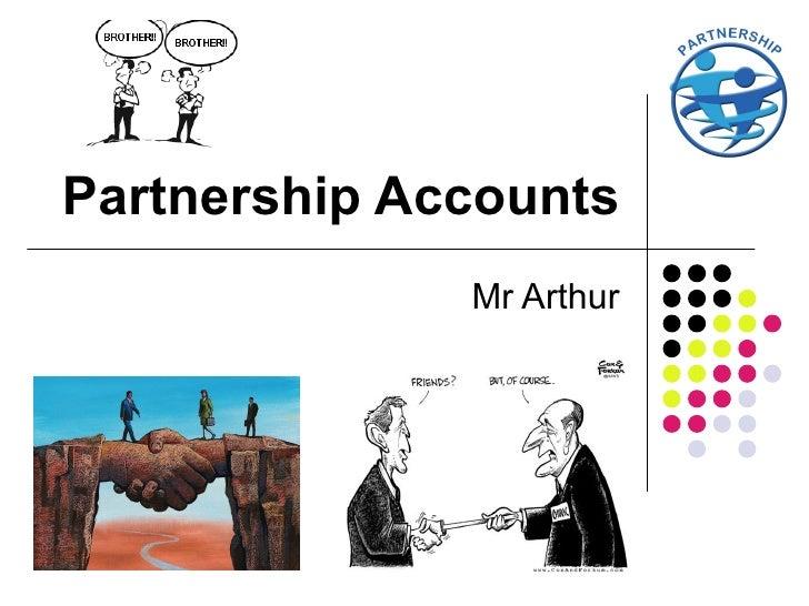 Partnership Accounts Mr Arthur