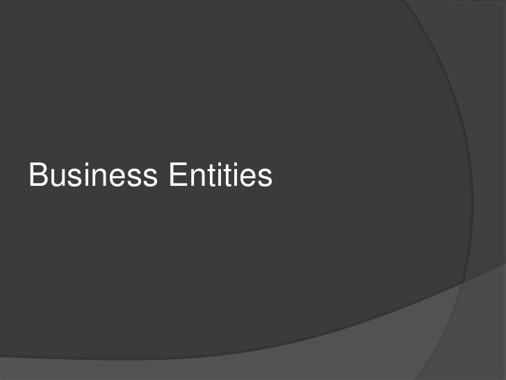 Business Entities<br />