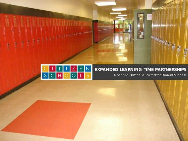 EXPANDED LEARNING TIME PARTNERSHIPS       A Second Shift of Educators for Student Success