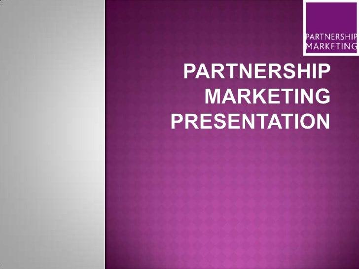 Partnership marketing presentation<br />