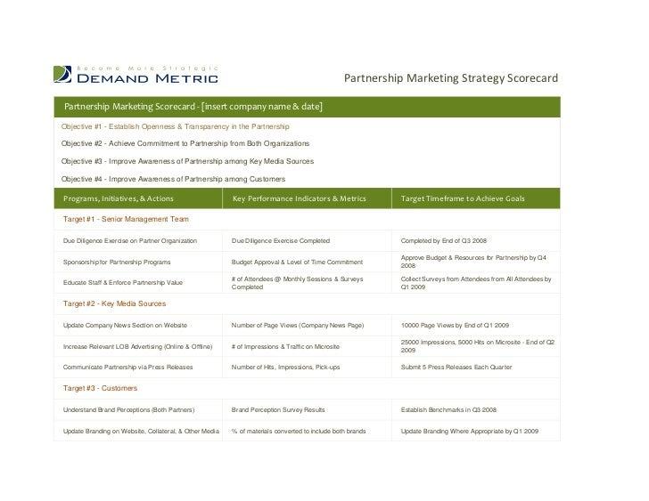 Partnership Marketing Strategy ScorecardPartnership Marketing Scorecard - [insert company name & date]Objective #1 - Estab...