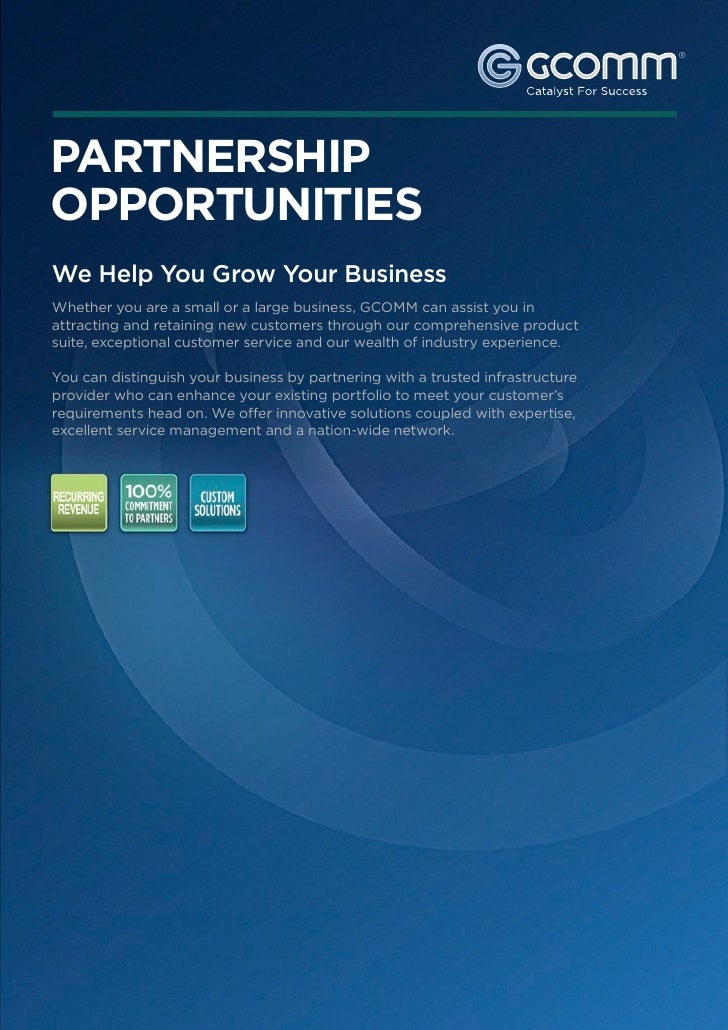 ®PARTNERSHIPOPPORTUNITIESWe Help You Grow Your BusinessWhether you are a small or a large business, GCOMM can assist you i...