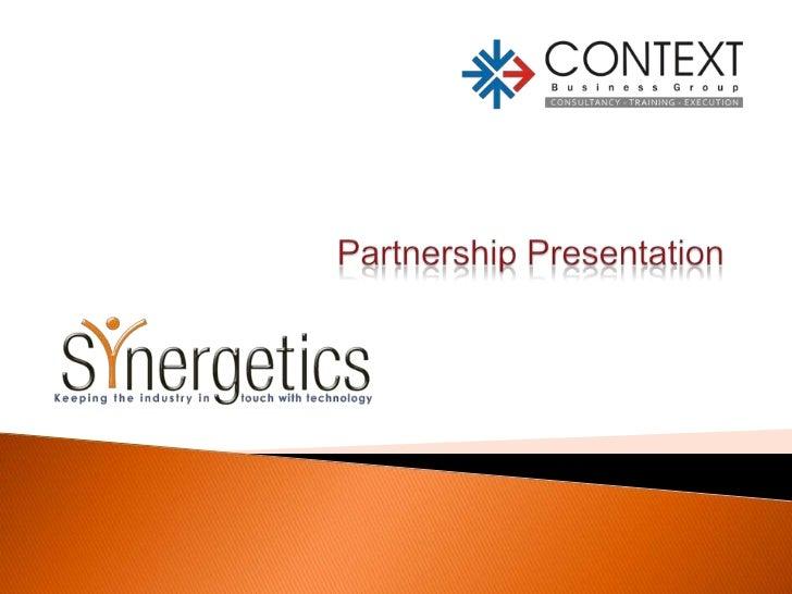 Partnership Presentation <br />