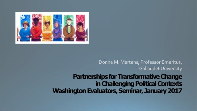 PartnershipsforTransformativeChange inChallengingPoliticalContexts WashingtonEvaluators,Seminar,January2017