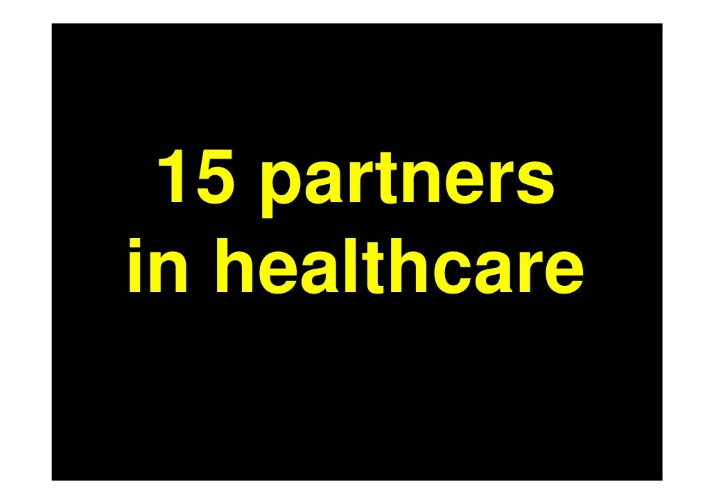 partnerships in healthcare Working smarter, together is increasingly important in the health sector effective solutions – developed and shared between district health boards – are required to meet the rising demand for healthcare and cost of new clinical equipment.