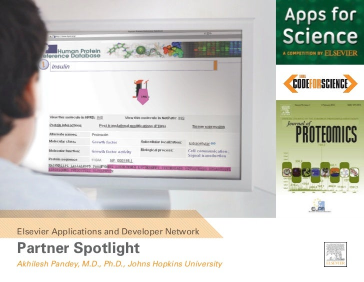 Elsevier Applications and Developer NetworkPartner SpotlightAkhilesh Pandey, M.D., Ph.D., Johns Hopkins University