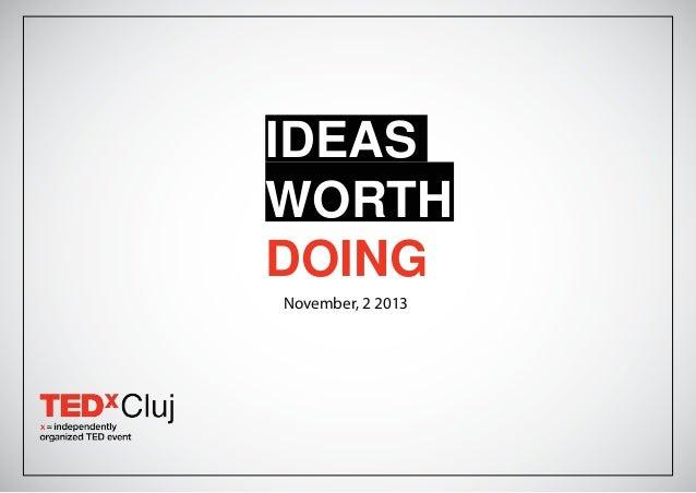 IDEAS WORTH DOING November, 2 2013
