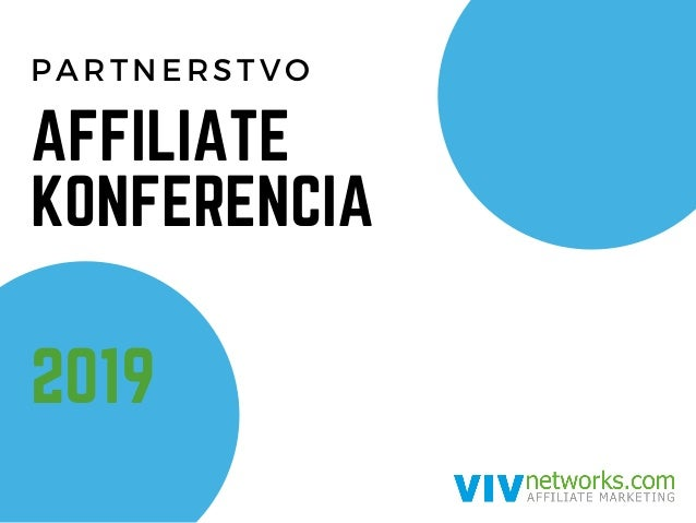 PARTNERSTVO 2019 AFFILIATE KONFERENCIA