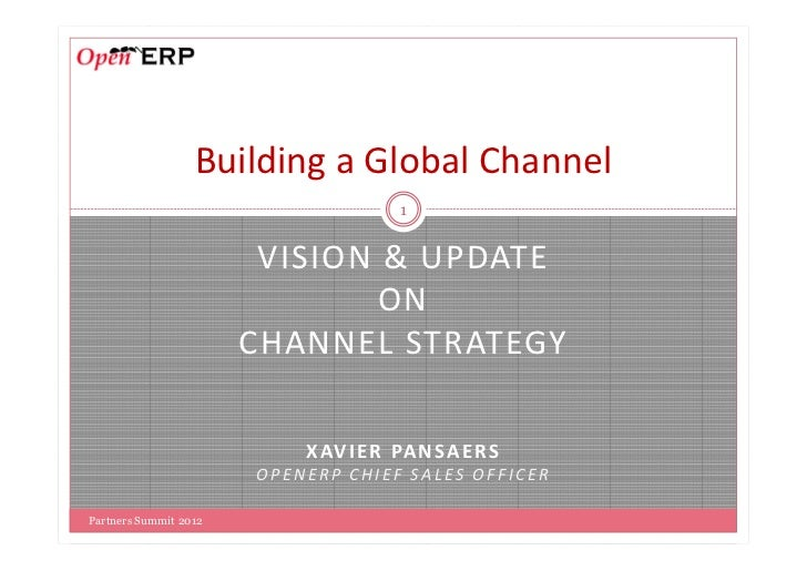 Building a Global Channel                                       1                        VISION & UPDATE                  ...