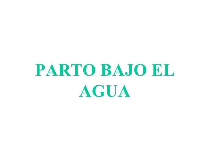 PARTO BAJO EL AGUA