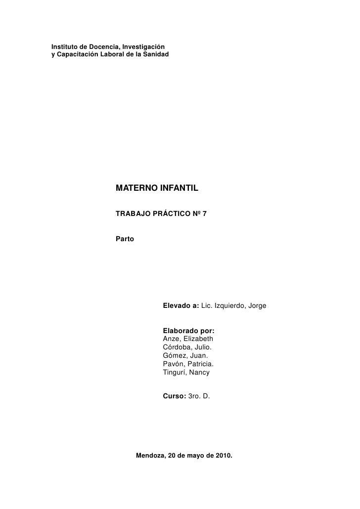 Instituto de Docencia, Investigación<br />y Capacitación Laboral de la Sanidad<br />MATERNO INFANTIL<br />TRABAJO PRÁCTICO...