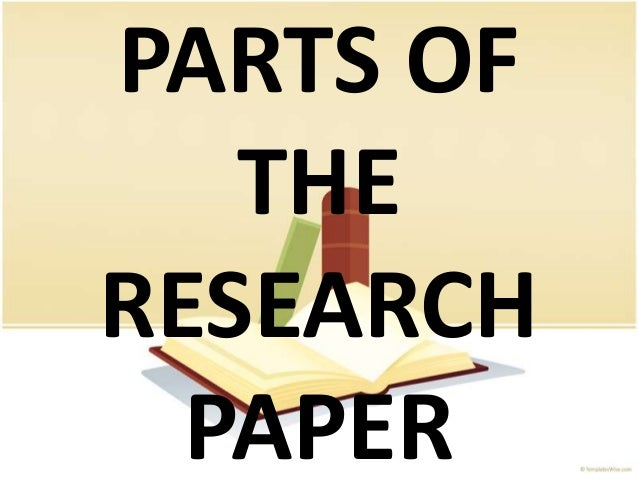 PARTS OF   THERESEARCH  PAPER