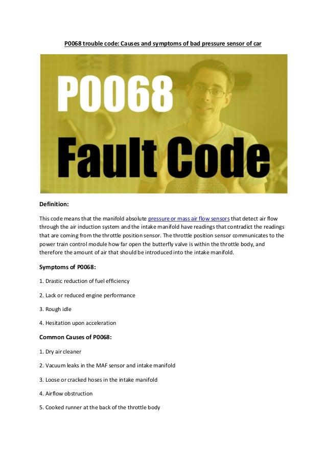 Partsavatar  CA P0068 trouble code causes and symptoms of bad pressur…