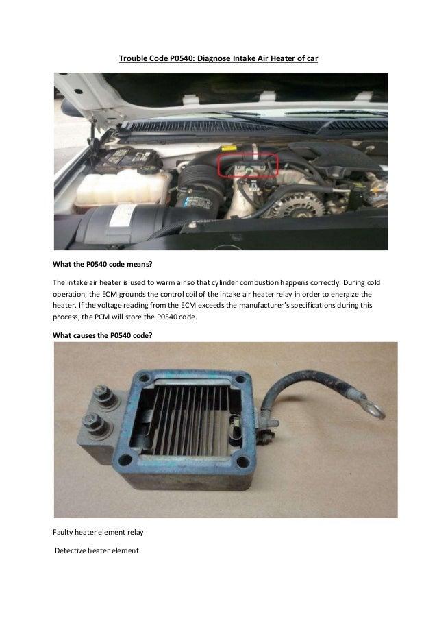 partsavatar toronto trouble code p0540 diagnose intake air heater rh slideshare net Car Heater System 12 Volt Car Heater