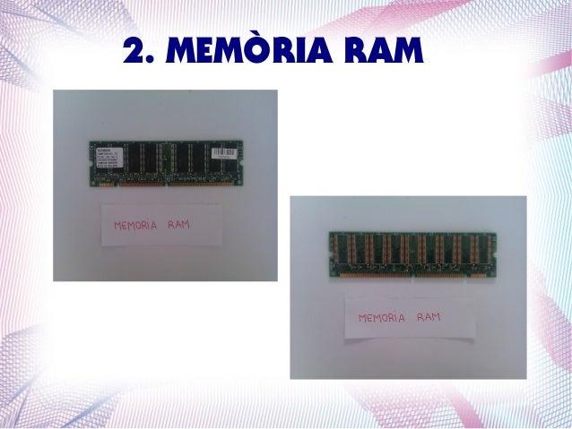 2. MEMÒRIA RAM