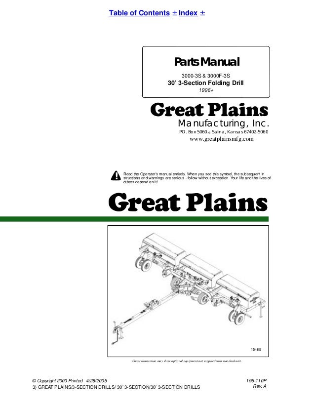 Copyright 2000 Printed 3 GREAT PLAINS SECTION DRILLS 30