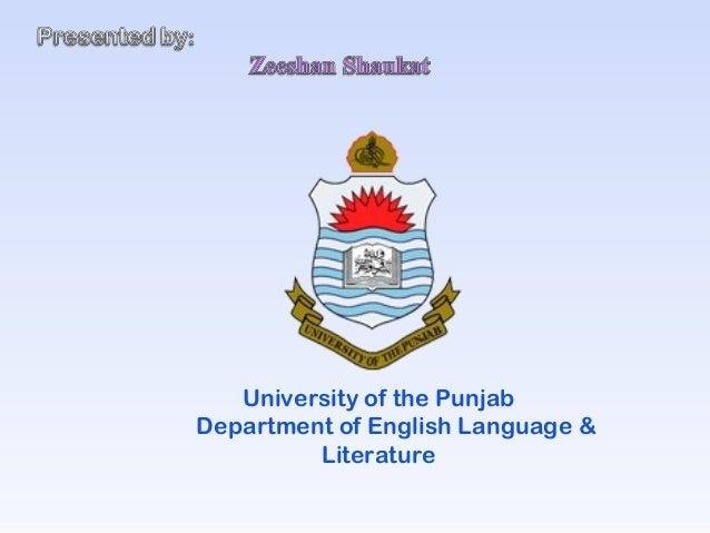 University of the PunjabDepartment of English Language &Literature