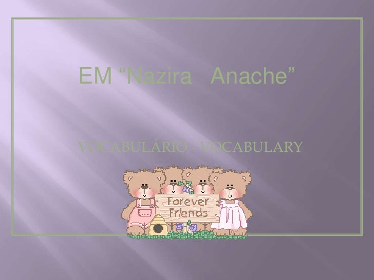 "EM ""Nazira Anache""VOCABULÁRIO - VOCABULARY"