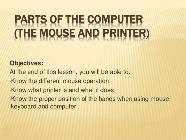 Parts Of The Computer Mouse And Printer