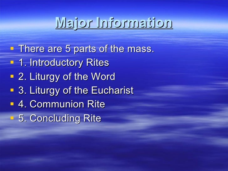 parts of a holy mass Outline of the roman catholic mass schedule a mass intention sanctuary candle intention map mary the blessed virgin  this part of the mass will offer scripture readings from the.