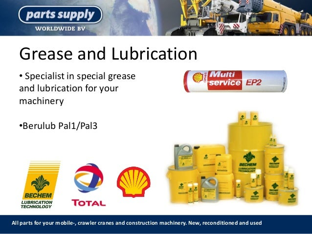 Grease and Lubrication All parts for your mobile-, crawler cranes and construction machinery. New, reconditioned and used ...