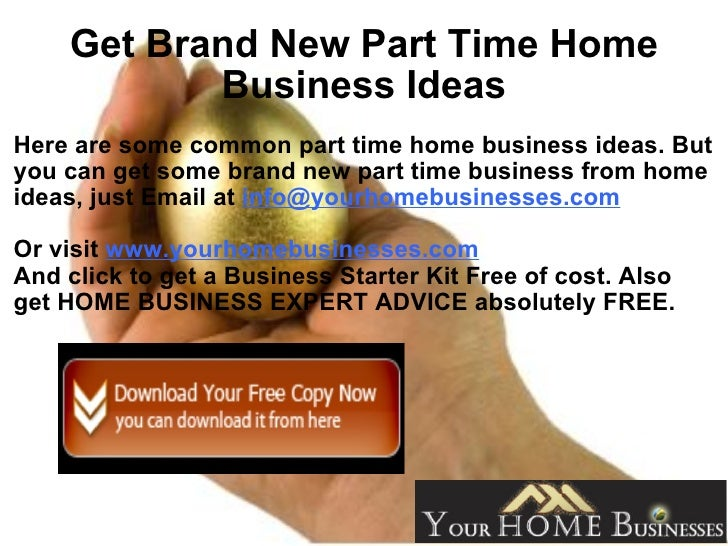 14 Get Brand New Part Time Home Business Ideas