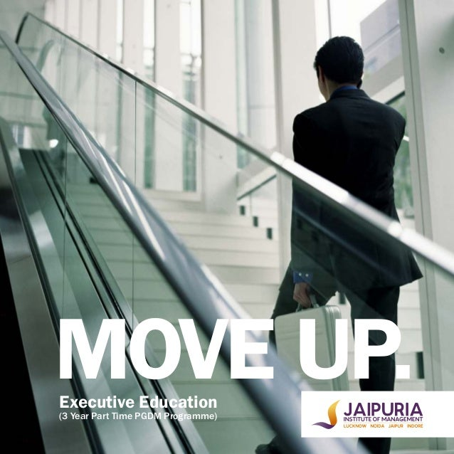 MOVE UP.Executive Education (3 Year Part Time PGDM Programme)